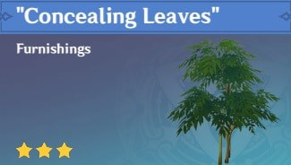 Furnishing Concealing Leaves
