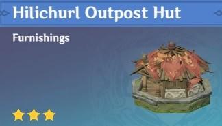 Furnishing Hilichurl Outpost Hut