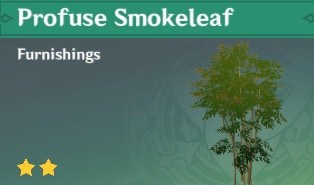 Furnishing Profuse Smokeleaf