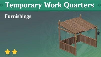 Temporary Work Quarters